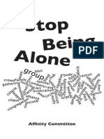 Stop Being Alone