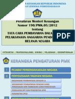 4 Paparan Pmk 190_pmk.05_2012(Pel.anggaran)