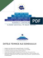 Rezultate Sondaj FNTM Romania Continuam
