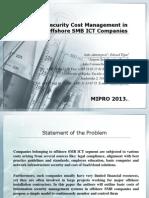 MIPRO 2013. prezentacija - Information Security Cost Management in Offshore SMB ICT, Saša Aksentijević, PhD