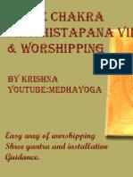 Shree Chakra Prathistapana Vidhi & Worshipping