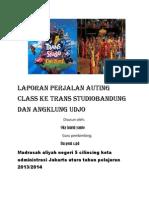 Laporan Perjalan Auting Class Ke Trans Studiobandung Dan Angklung Udjo