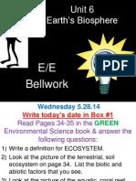 6 bellwork - earths biosphere