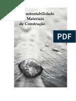 179659898 a Sustentabilidade Dos Materiais de Construcao PDF
