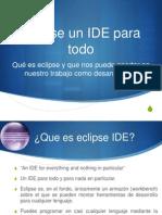 Eclipse EntornosDesarrollo