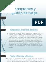 Adaptación y gestión de riesgo.pptx