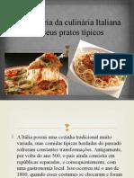A História Da Culinária Italiana e Seus Pratos