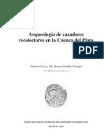 Libro Arqueologia de Cazadores Recolectores en La Cuenca Del Plata-libre