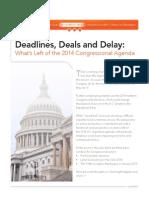 Deadlines, Deals and Delay