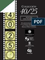 Colección 40:25 Joyas del cine colombiano