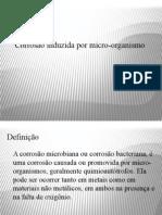 Corrosão Induzida Por Micro-Organismo