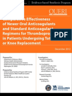 Comparative Effectiveness of Newer Oral Anticoagulants and Standard Anticoagulant Regimens for Thromboprophylaxis in Patients Undergoing Total Hip or Knee Replacement - Dec 2012