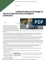 El Coche Autónomo Eléctrico de Google