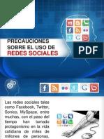 Precauciones Sobre El Uso de Las Redes Sociales