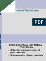 Botanical Techniques (MEETING III)