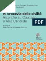 Eurasiatica. Al Crocevia delle Civiltà. Ricerche su Caucaso e Asia Centrale. Ca' Foscari University Press, Venezia