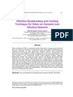 Effective Broadcasting and Caching Technique for Video on Demand Over Wireless Network