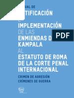 Manual sobre la Ratificación e Implementación de las Enmiendas de Kampala al Estatuto de Roma de la Corte Penal Internacional
