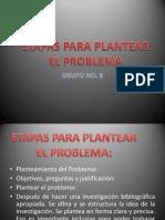 etapasparaplantearunproblema-120505215956-phpapp02