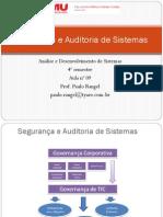 Aula 9 - Segurança e Auditoria de Sistemas - Governança de TI
