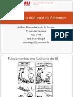 Aula 8 - Segurança e Auditoria de Sistemas - Auditoria Em Sistemas de Informação - Turma B