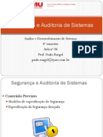 Aula 6 - Segurança e Auditoria de Sistemas - Modelo Especif Segur Desejada