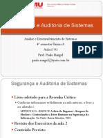 Aula 3 - Segurança e Auditoria de Sistemas - Engenharia Social - 1o Sem 2014