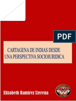 Cartagenas de Indias Desde Una Perspectiva Sociojurídica