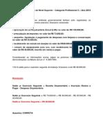 Contabilidade Pública -Balanço Financeiro - Resolução de Questão 118 - Prova MPOG - Técnico de Nível Superior - Categoria Profissional 3 – Ano 2013 – Cespe_Unb
