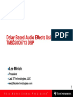 Delay Based Audio Effects Using the TMS320C6713