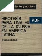 DUSSEL E. - Hipótesis Para Una Historia de La Iglesia en América Latina