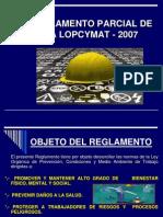 Reglamento Parcial de La Lopcymat - 2007