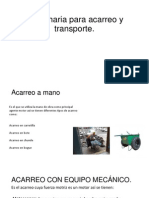Maquinaria Para Acarreo y Transporte