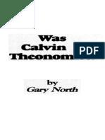 Was Calvin a Theonomist