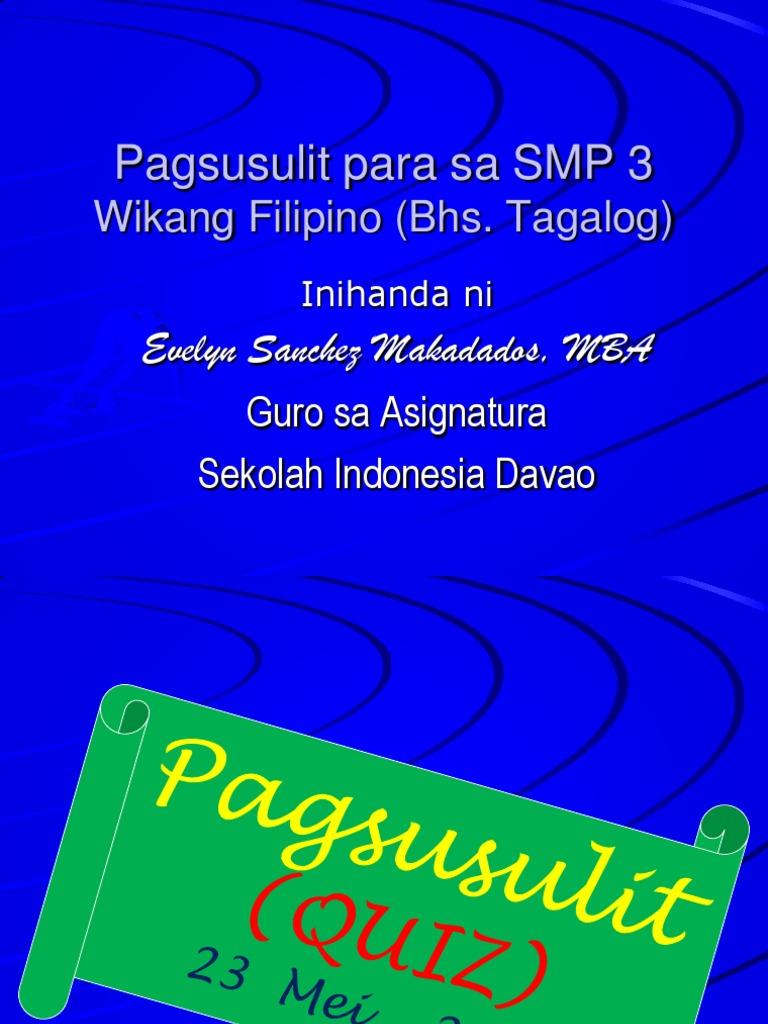 Quiz Tagalog. Kasingkahulugan at Kasalungat