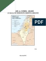Israel vs Lumea Araba - Un secol de tensiuni in Orientul Mijlociu