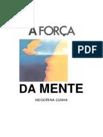A FORÇA DA MENTE - Heigorina Cunha