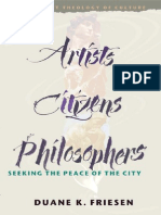 Duane K. Friesen-Artists, Citizens, Philosophers_ Seeking the Peace of the City _ an Anabaptist Theology of Culture (2000)