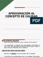 2 APROXIMACIÓN AL CONCEPTO DE CALIDAD.ppt