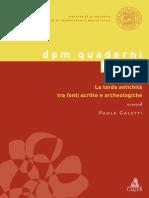 Tarda Antichità Fonti Scritte e Archeologiche (Volpe)