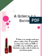 A_Quimica_e_o_Batom