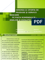 Cererea si oferta de produse bancare pe piata romaneasca - Evolutie