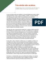 A Guerra Fria Ainda Não Acabou - FONTE, Site Carta Maior (Por Pierre Charasse)