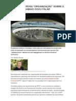 A Mais Poderosa 'Organização' Sobre a Qual Você Jamais Ouviu Falar - Fonte, Site Revista Fórum (Por Vinicius Gomes)