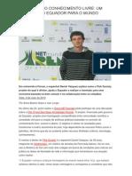 Economia Do Conhecimento Livre - Um Exemplo Do Equador Para o Mundo - Fonte, Site Rvista Fórum (Por Anna Beatriz Anjos e Ivan Longo)