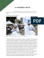 Sociedade - Religião - Até Na Justiça, Candomblé é Alvo de Intolerância - FONTE, Site Carta Capital (Por Jean Wyllys)