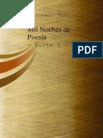 Mil Noches de Poesia Parte I Autor J. Alberto Pinilla