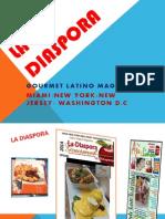 La Diaspora Magazine Power Point.