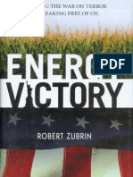 Energy Victory - Winning the War on Terror by Breaking Free of Oil (2007) by Robert Zubrin