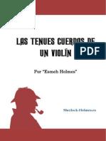 Las Tenues Cuerdas de Un Violin